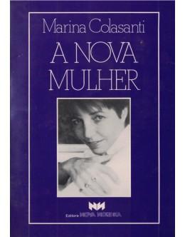 A Nova Mulher | de Marina Colasanti