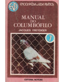 Manual do Columbófilo | de Jacques Freydiger