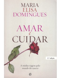 Amar e Cuidar | de Maria Elisa Domingues