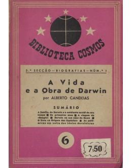 A Vida e a Obra de Darwin | de Alberto Candeias