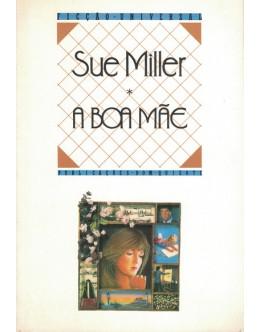 A Boa Mãe | de Sue Miller