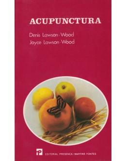Acupunctura | de Denis Lawson-Wood e Joyce Lawson-Wood