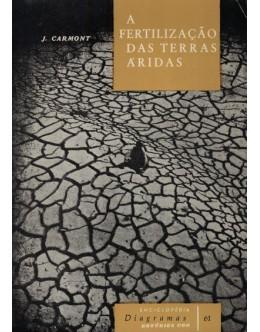 A Fertilização das Terras Áridas | de J. Carmont