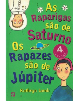 As Raparigas são de Saturno, As Raparigas são de Júpiter | de Kathryn Lamb