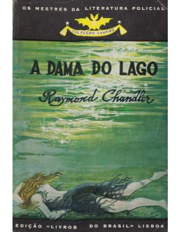 A Dama do Lago | de Raymond Chandler