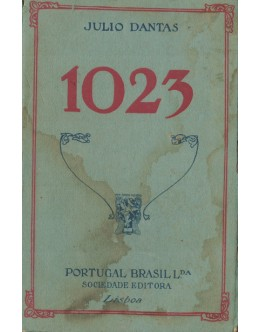 1023 | de Júlio Dantas