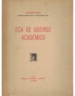 Eça de Queiroz Académico | de Joaquim Leitão