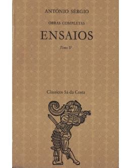 Ensaios - Tomo V | de António Sérgio