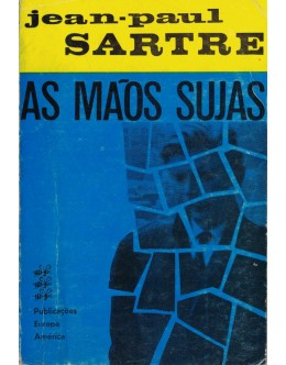 As Mãos Sujas | de Jean-Paul Sartre