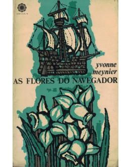 As Flores do Navegador | de Yvonne Meynier
