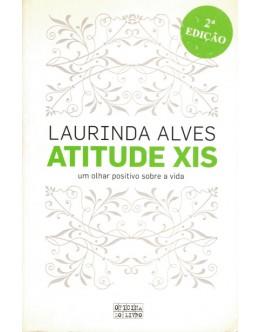 Atitude XIS | de Laurinda Alves