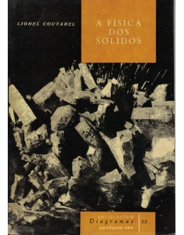 A Física dos Sólidos | de Lionel Coutarel