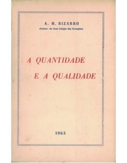 A Quantidade e a Qualidade | de A. H. Bizarro