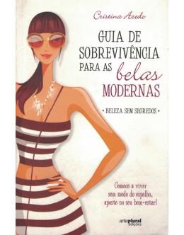 Guia de Sobrevivência para as Belas Modernas | de Cristina Azedo