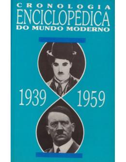 Cronologia Enciclopédica do Mundo Moderno 1939-1959 | de Neville Williams
