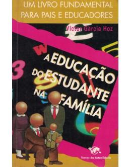 A Educação do Estudante na Família | de Víctor García Hoz