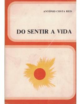 Do Sentir a Vida | de António Costa Reis