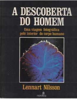 A Descoberta do Homem | de Lennart Nilsson