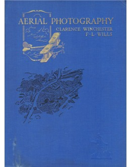Aerial Photography | de Clarence Winchester e F. L. Wills