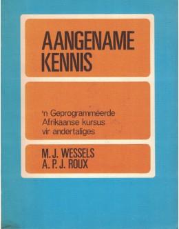 A Angename Kennis | de Magda J. Wessels e A.P.J. Roux