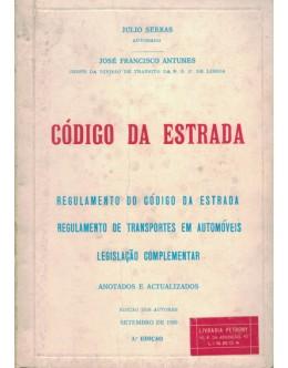 Código da Estrada | de Júlio Serras e José Francisco Antunes