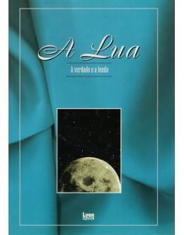 A Lua - A Verdade e a Lenda | de Paloma Zorita