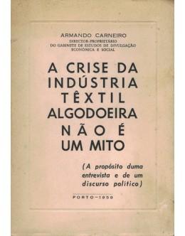 A Crise da Indústria Têxtil Algodoeira Não é Mito | de Armando Carneiro