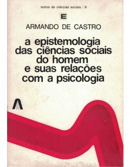 A Epistemologia das Ciências Sociais do Homem e suas Relações com a Psicologia   de Armando de Castro