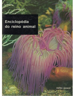 Enciclopédia do Reino Animal - Volume 1