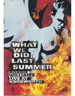 Robbie Williams | What We Did Last Summer - Live at Knebworth [2DVD]