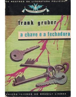 A Chave e a Fechadura | de Frank Gruber