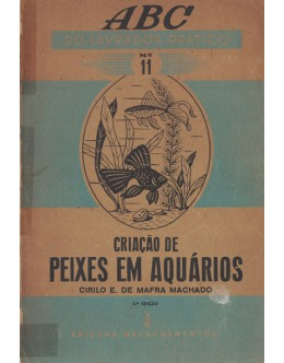 Criação de Peixes em Aquários | de Cirilo E. de Mafra Machado