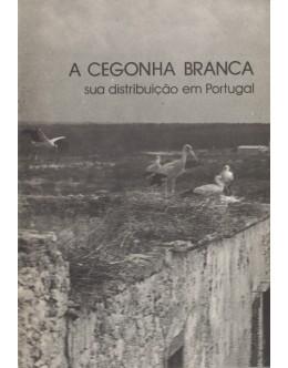 A Cegonha Branca - Sua Distribuição em Portugal | de Margarida Borges de Carvalho