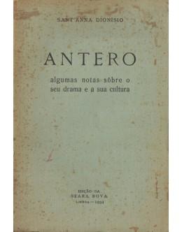 Antero - Algumas Notas Sôbre o Seu Drama e a Sua Cultura | de Sant'Anna Dionísio