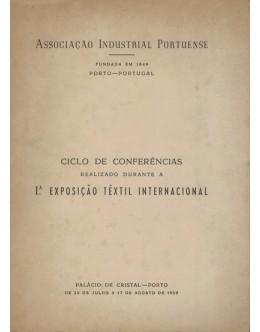 Ciclo de Conferências realizado durante a I.ª Exposição Têxtil Internacional