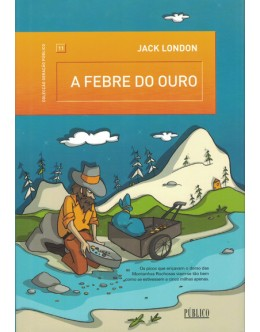 A Febre do Ouro | de Jack London