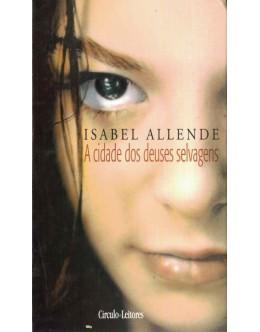 A Cidade dos Deuses Selvagens | de Isabel Allende