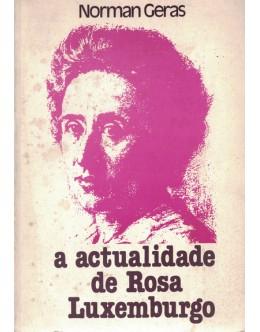 A Actualidade de Rosa Luxemburgo | de Norman Geras