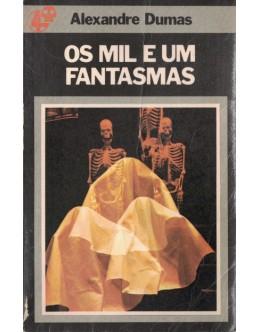 Os Mil e um Fantasmas | de Alexandre Dumas