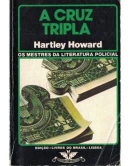 A Cruz Tripla | de Hartley Howard