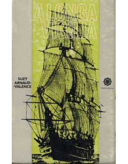 A Longa Vigília | de Suzy Arnaud-Valence