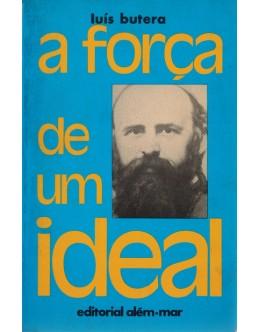 A Força de um Ideal | de Luís Butera