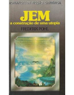 Jem - A Construção de Uma Utopia   de Frederik Pohl