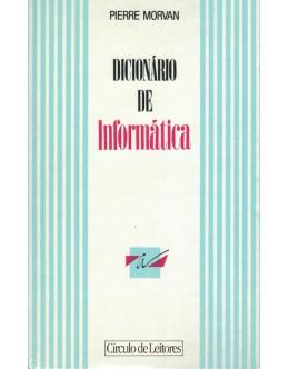 Dicionário de Informática | de Pierre Morvan