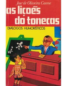 As Lições do Tonecas | de José de Oliveira Cosme
