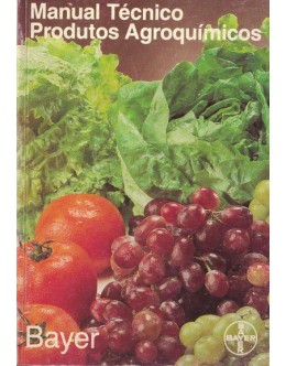 Manual Técnico - Produtos Agroquímicos Bayer