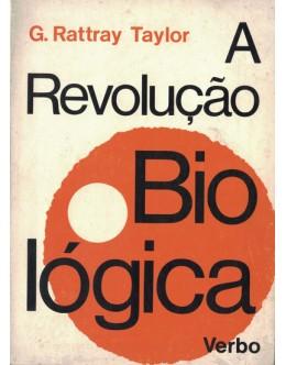 A Revolução Biológica | de Gordon Rattray Taylor