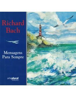 Mensagens Para Sempre | de Richard Bach