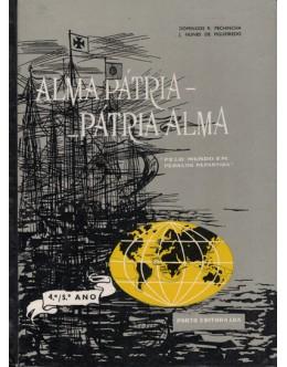 Alma Pátria - Pátria Alma | de Domingos R. Pechincha e J. Nunes de Figueiredo