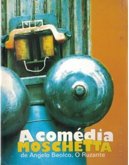 A Comédia Moschetta de Angelo Beolco, O Ruzante